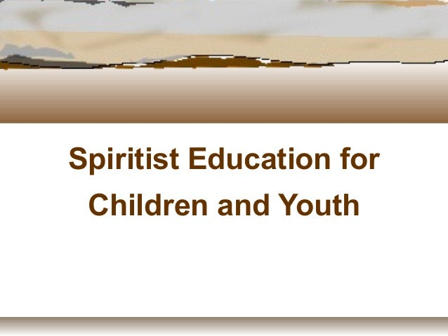 Spiritist Education for Children and Youth