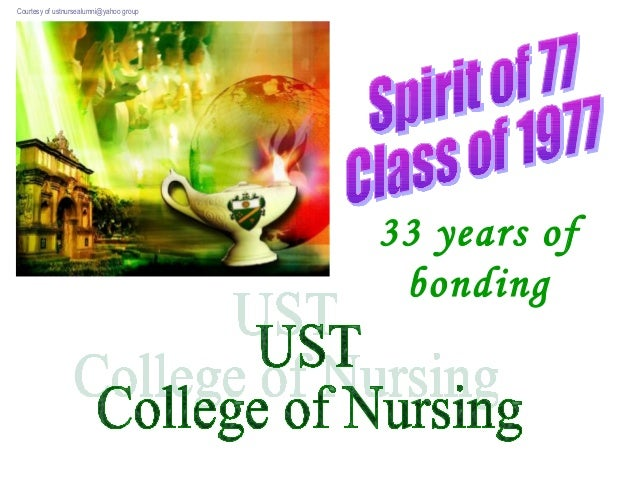 33 years of bonding Courtesy of ustnursealumni@yahoo group