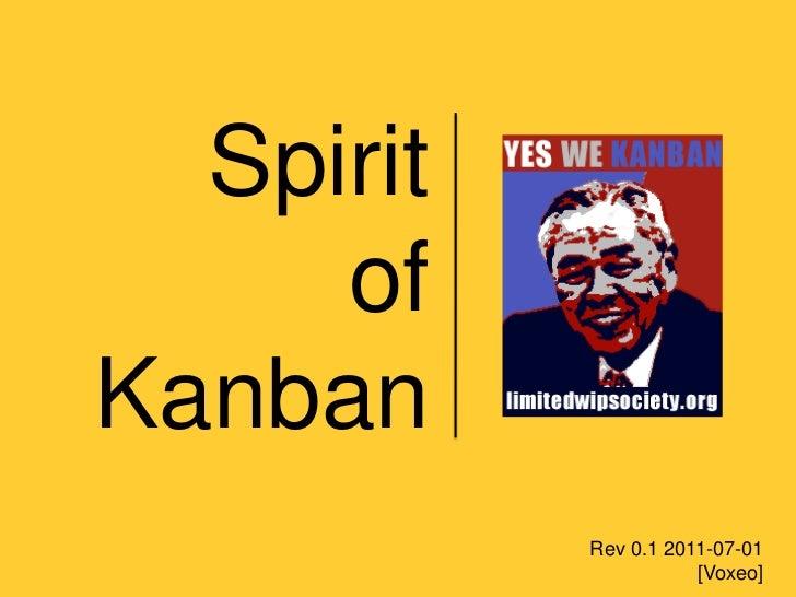 Spirit   of Kanban<br />Rev 0.1 2011-07-01 [Voxeo]<br />
