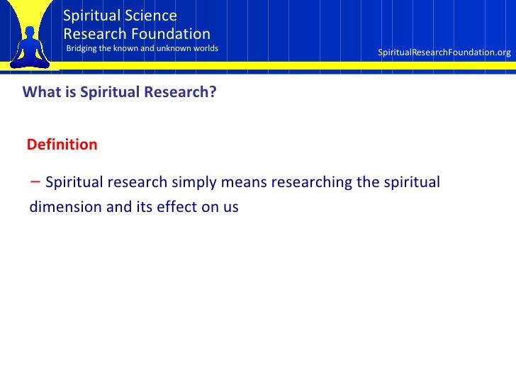 Spiritual  Research Slide 3