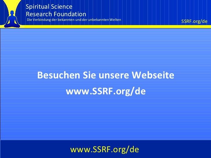 Cover Besuchen Sie unsere Webseite www.SSRF.org/de www.SSRF.org/de