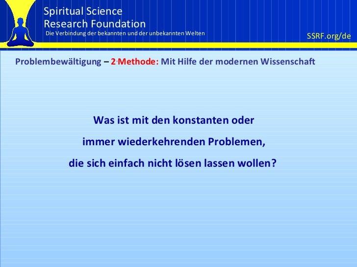 Problembewältigung  –  2 . Methode:  Mit Hilfe der modernen Wissenschaft Was ist mit den konstanten oder immer wiederkehre...