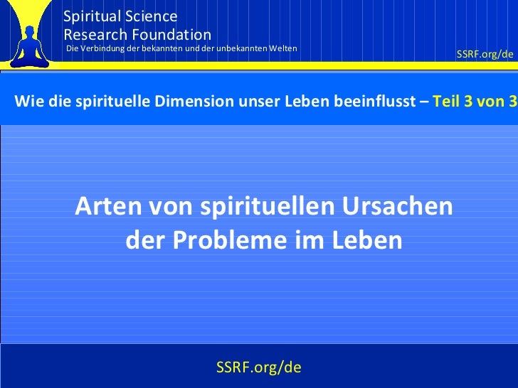 Spiritual Science      Research Foundation      Die Verbindung der bekannten und der unbekannten Welten                   ...
