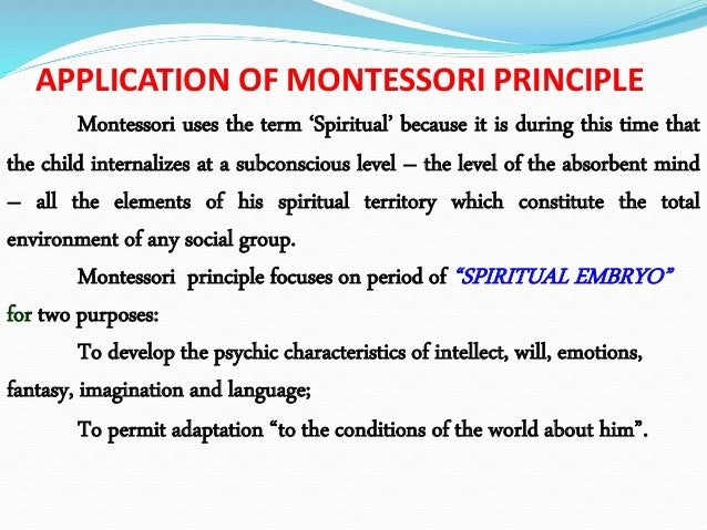 psychic embryo by montessori Infancy, from birth to about three years, is the period of the psychic, or spiritual,  embryo, a period during which the psychological functions, or organs, related to.
