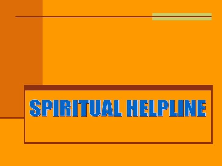 SPIRITUAL HELPLINE