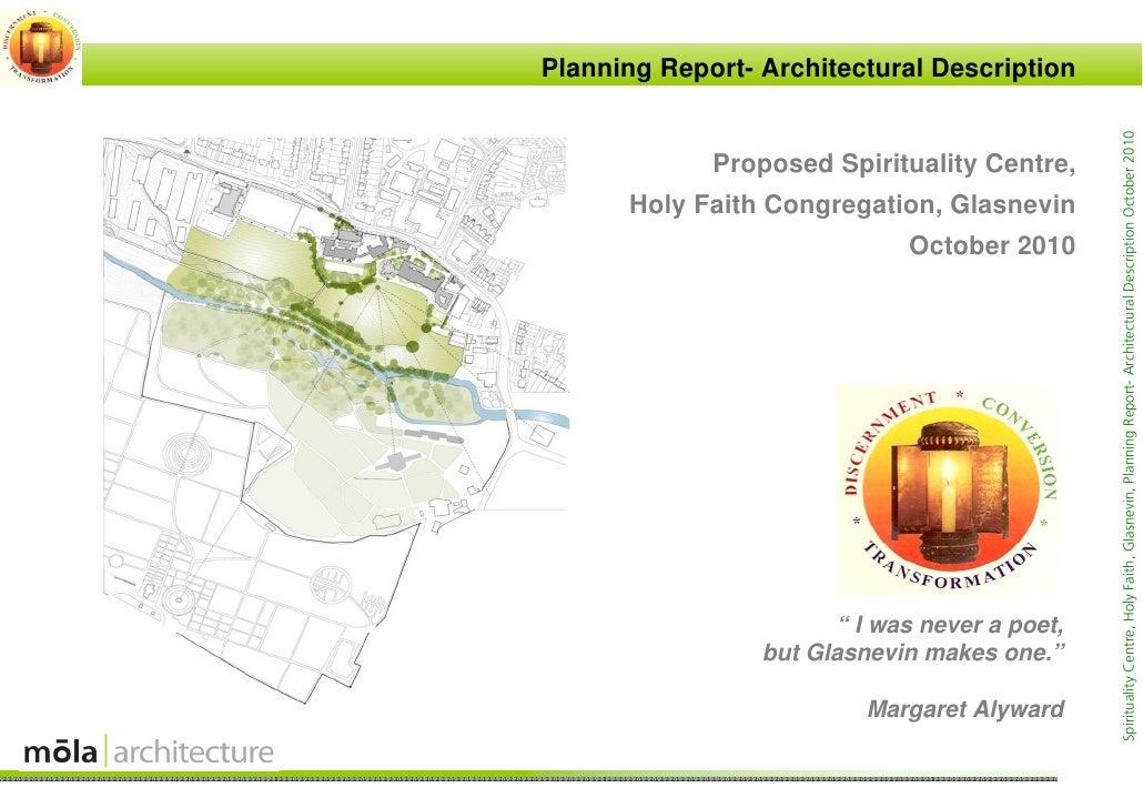 Planning Report- Architectural Description                                               Spirituality Centre, Holy Faith, ...
