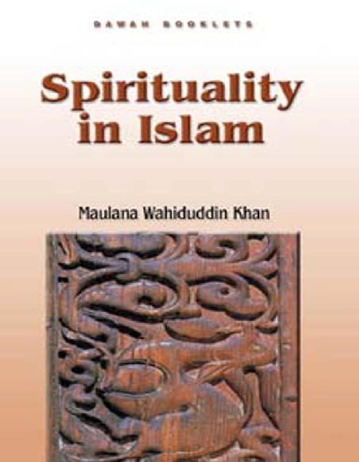 Spirituality in Islam                               Table of ContentsTABLE OF CONTENTSTable of Contents......................