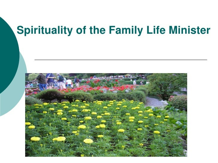Spirituality of the Family Life Minister