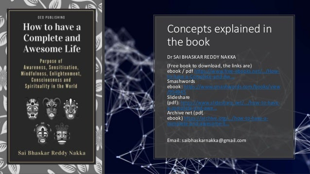 Concepts explained in the book Dr SAI BHASKAR REDDY NAKKA (Free book to download, the links are) ebook / pdf https://www.f...