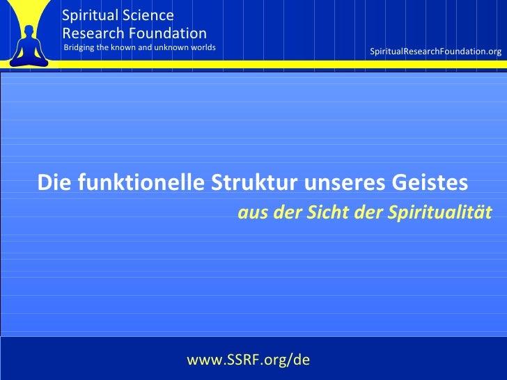 Cover Die funktionelle Struktur unseres Geistes aus der Sicht der Spiritualität www.SSRF.org/de