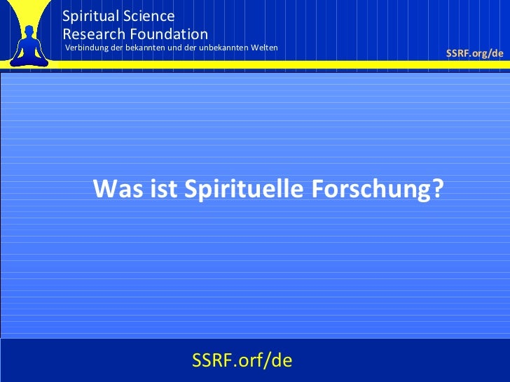 Spiritual ScienceResearch FoundationVerbindung der bekannten und der unbekannten Welten                                   ...