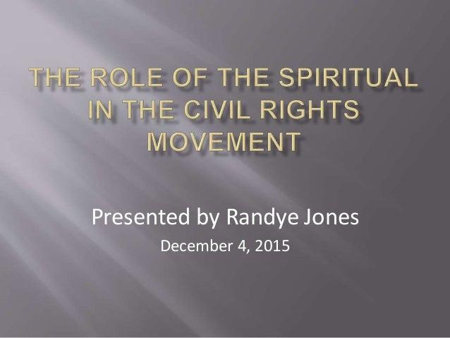 Presented by Randye Jones December 4, 2015