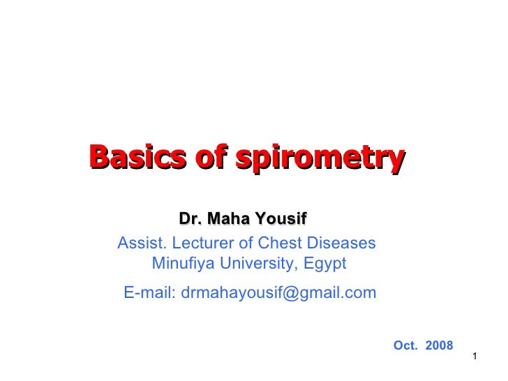 Dr. Maha Yousif Assist. Lecturer of Chest Diseases  Minufiya University, Egypt E-mail: drmahayousif@gmail.com Oct.  2008 B...