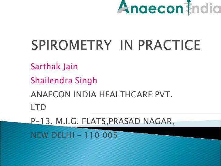 Sarthak Jain Shailendra Singh ANAECON INDIA HEALTHCARE PVT. LTD P-13, M.I.G. FLATS,PRASAD NAGAR,  NEW DELHI – 110 005