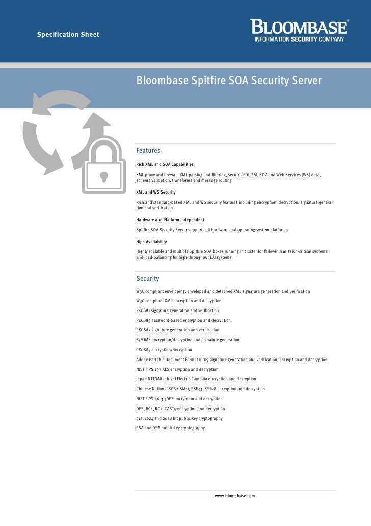 Specification Sheet                           Bloombase Spitfire SOA Security Server                           Features   ...