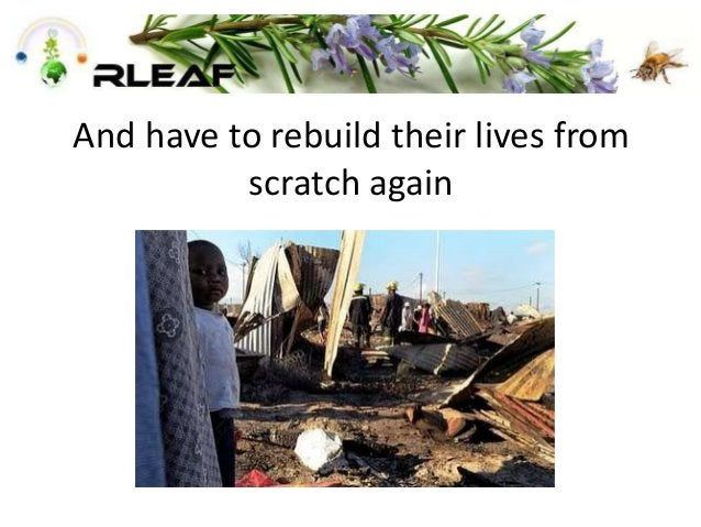 And have to rebuild their lives from scratch again