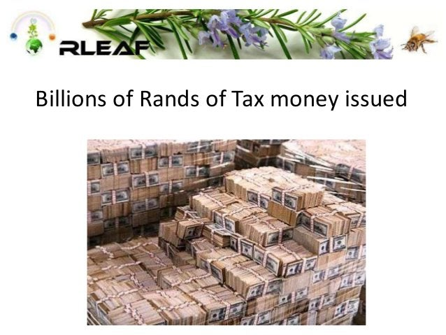 Billions of Rands of Tax money issued