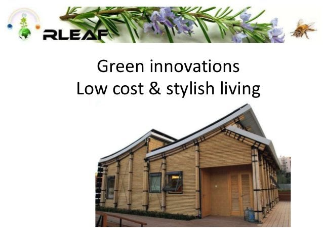 Green innovations Low cost & stylish living