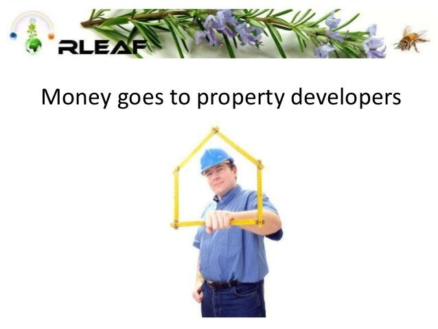 Money goes to property developers