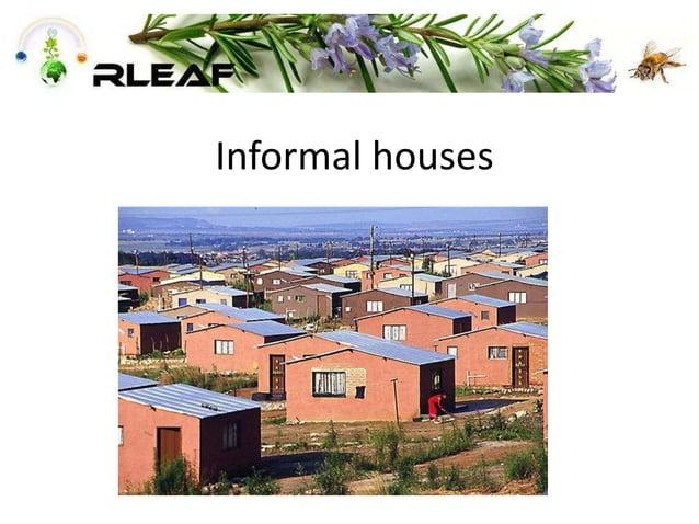 Informal houses