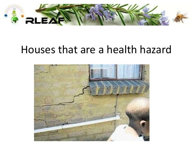 Houses that are a health hazard