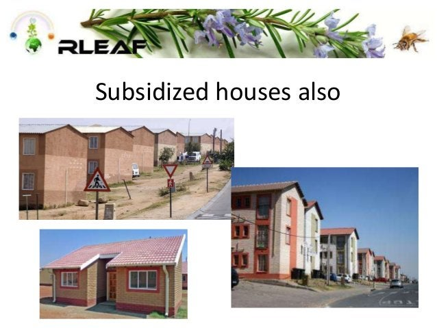 Subsidized houses also