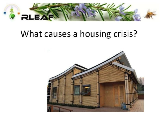 What causes a housing crisis?