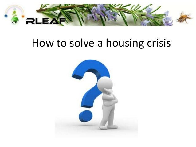 How to solve a housing crisis