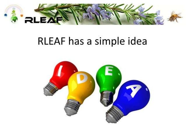 RLEAF has a simple idea