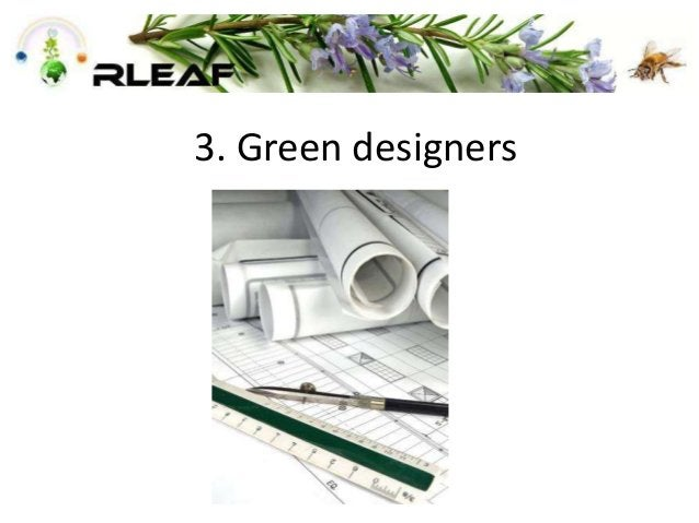 3. Green designers