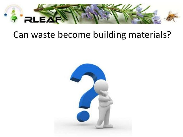 Can waste become building materials?