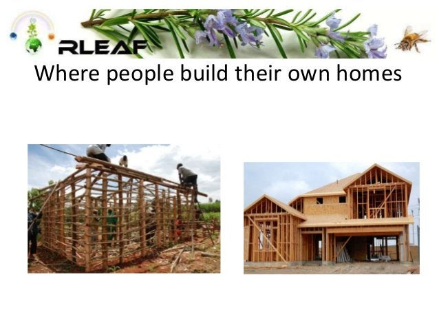 Where people build their own homes