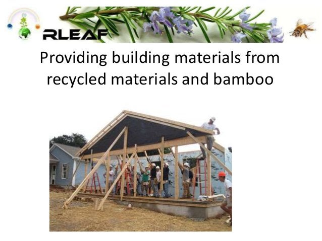 Providing building materials from recycled materials and bamboo
