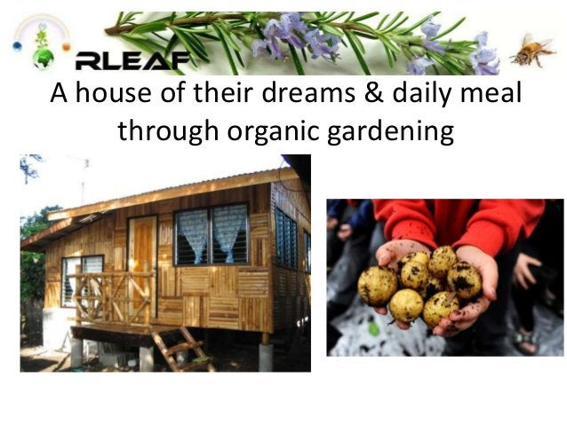 A house of their dreams & daily meal through organic gardening