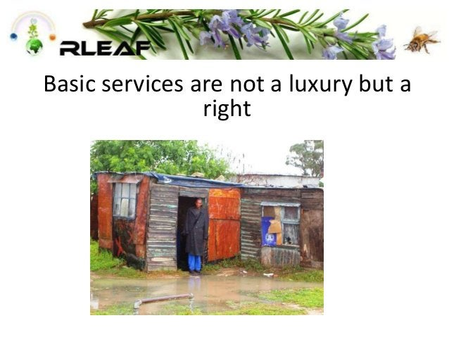 Basic services are not a luxury but a right