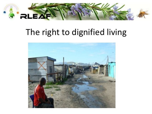 The right to dignified living