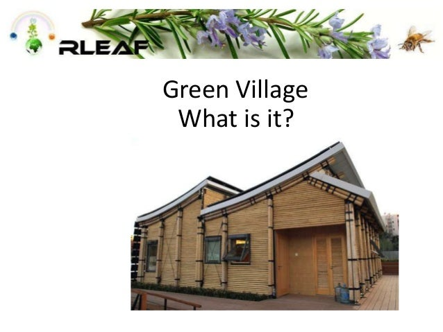 Green Village What is it?