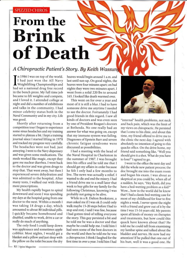 From the  Brink  of Death A Chiropractic Patient's Story. By Keith W Jn 1986 lwas on top of the world. I t naa jusr won th...