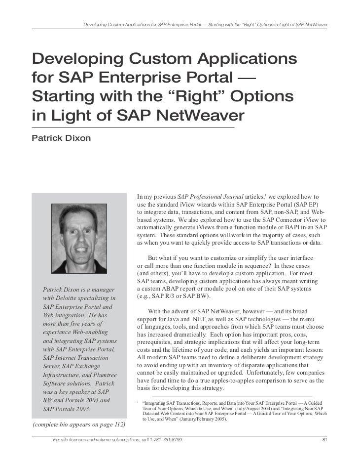 "Developing Custom Applications for SAP Enterprise Portal — Starting with the ""Right"" Options in Light of SAP NetWeaverDeve..."