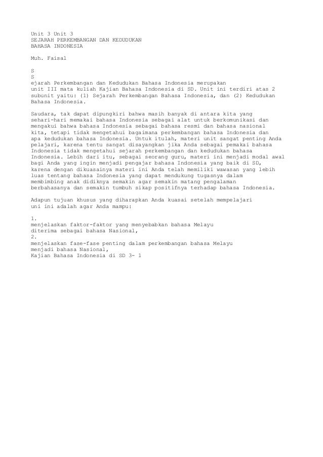 Unit 3 Unit 3SEJARAH PERKEMBANGAN DAN KEDUDUKANBAHASA INDONESIAMuh. FaisalSSejarah Perkembangan dan Kedudukan Bahasa Indon...