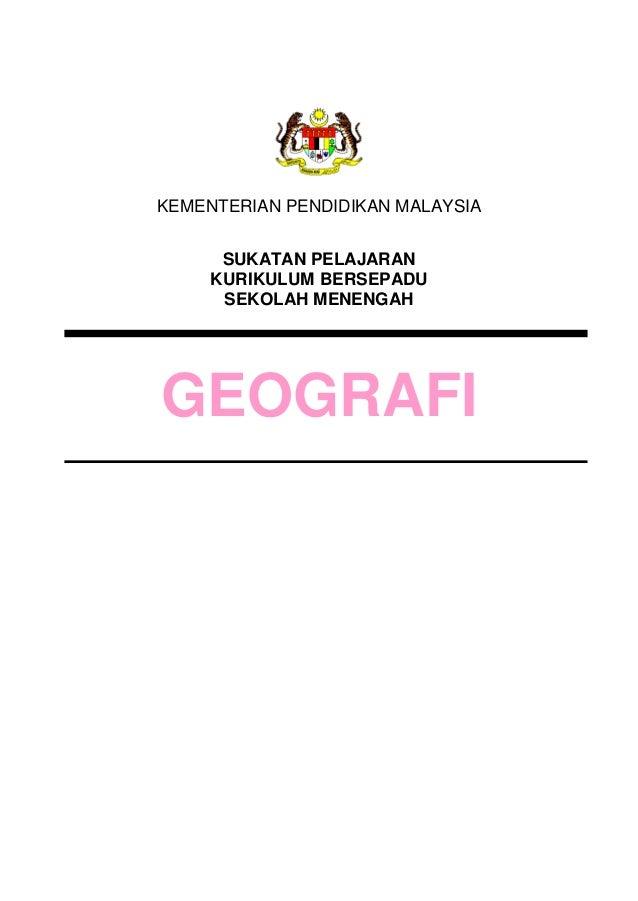 KEMENTERIAN PENDIDIKAN MALAYSIASUKATAN PELAJARANKURIKULUM BERSEPADUSEKOLAH MENENGAHGEOGRAFI