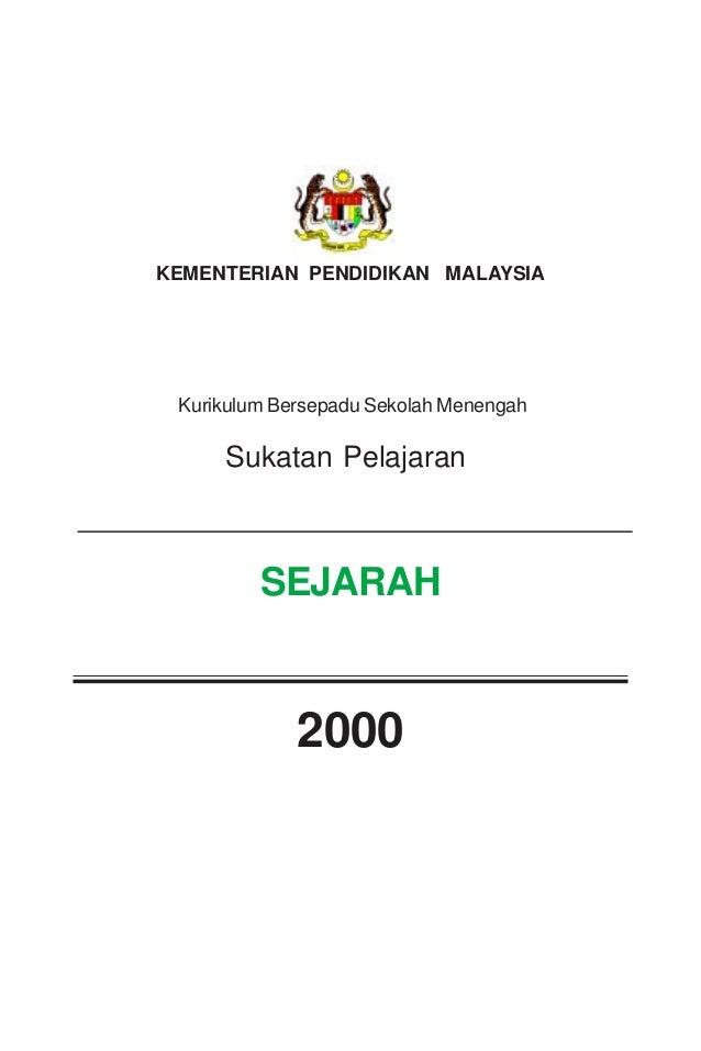 KEMENTERIAN PENDIDIKAN MALAYSIAKurikulum Bersepadu Sekolah MenengahSukatan Pelajaran2000SEJARAH