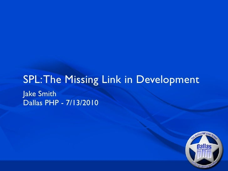 SPL: The Missing Link in Development