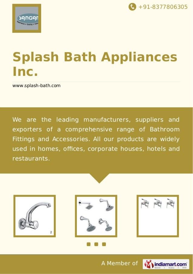+91 8377806305 A Member Of Splash Bath Appliances Inc. Www.splash  ...