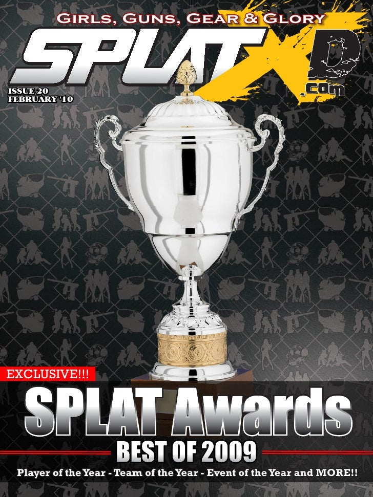 Girls, Guns, Gear & Glory    ISSUE 20 FEBRUARY '10     EXCLUSIVE!!!      SPLAT OF 2009      BEST           Awards  Player ...