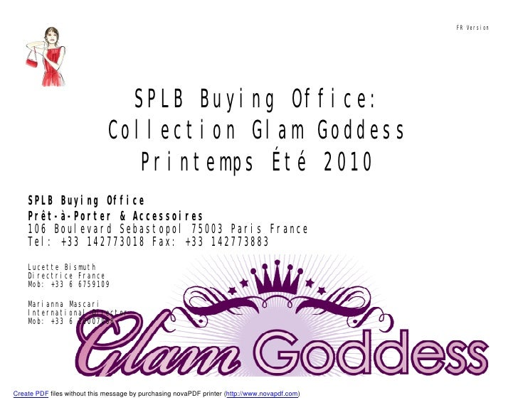 FR Version                                     SPLB Buying Office:                               Collection Glam Goddess  ...