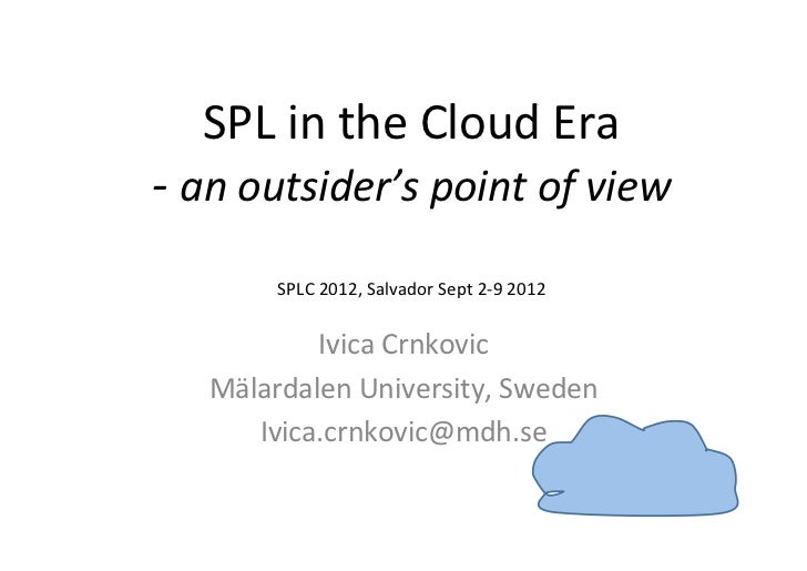 SPL in the Cloud Era -‐ an outsider's point of view                                         ...