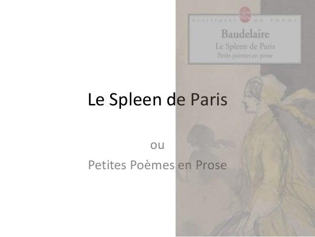 Le Spleen de Paris ou Petites Poèmes en Prose