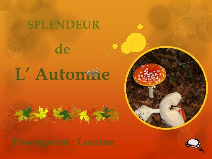 SPLENDEUR        deL' AutomnePowerpoint : Loraine