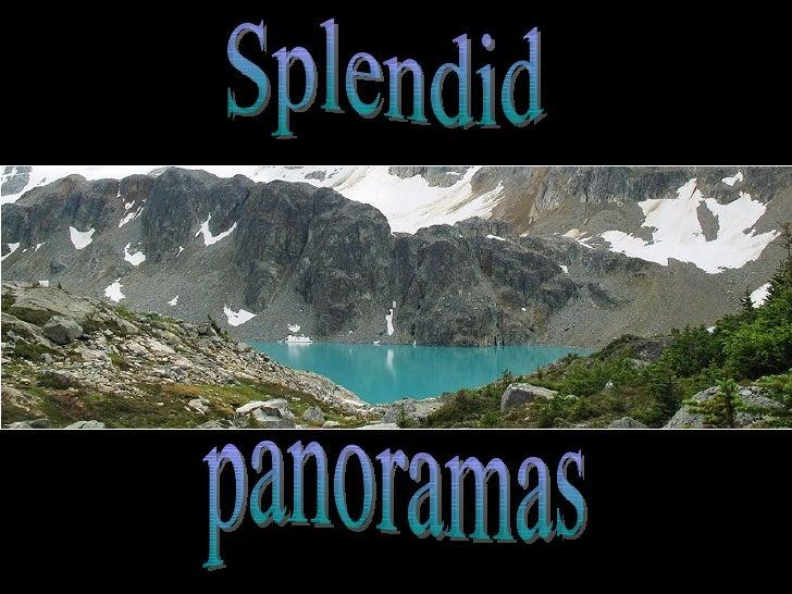 Splendid panoramas